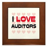 I LOVE AUDITORS Framed Tile
