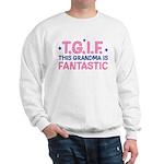 TGIF Fantastic Grandma Sweatshirt