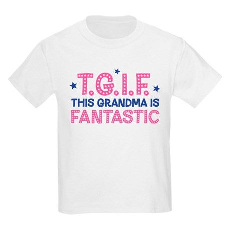 TGIF Fantastic Grandma Kids Light T-Shirt