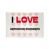 I LOVE AEROSPACE ENGINEERS Rectangle Magnet