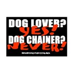 Dog Lover? Yes. Dog Chainer? Mini Poster Print