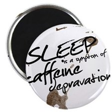 """Sleep is a sign of 2.25"""" Magnet (10 pack)"""