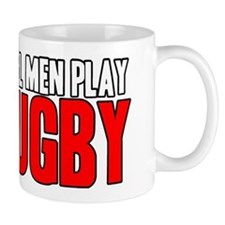 Real Men Play Rugby Small Mug