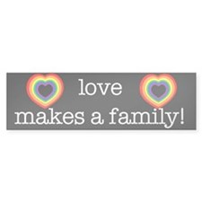 Love Makes A Family Bumpersticker