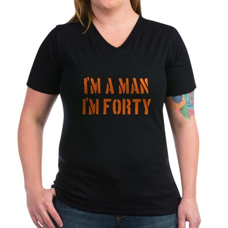 I'm A Man I'm 40 Women's V-Neck Dark T-Shirt