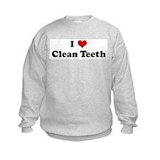 I Love Clean Teeth Sweatshirt