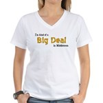 Scott Designs Big Deal Women's V-Neck T-Shirt