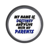 my name is destiney and I live with my parents Wal