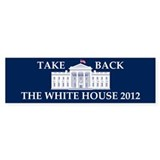 Take Back The White House Bumper Sticker (10 pk)