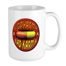 Big Pharma Bad Karma Mug