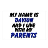my name is davion and I live with my parents Postc