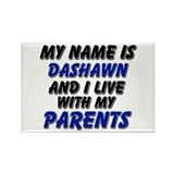 my name is dashawn and I live with my parents Rect