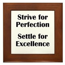 Strive for Perfection, Settle Framed Tile