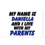 my name is daniella and I live with my parents Pos