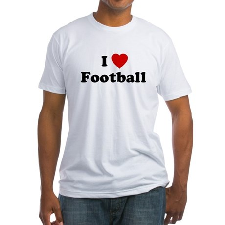 I Love [Heart] Football Fitted T-Shirt
