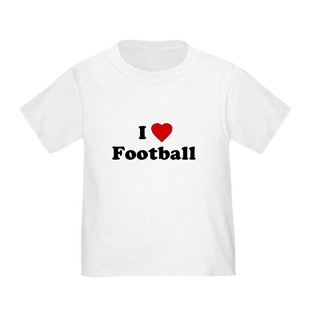 I Love [Heart] Football Toddler T-Shirt