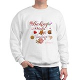 Baking Makes Life Sweeter Sweatshirt