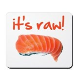 It's Raw! Mousepad