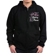 80th Birthday Princess Zip Hoodie