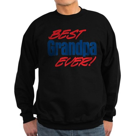 Best Grandpa Ever! Sweatshirt (dark)
