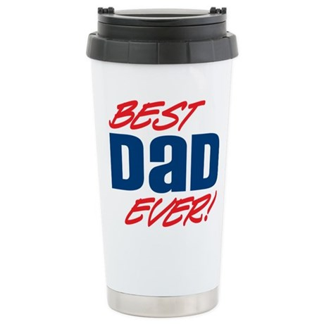 Best Dad Ever! Ceramic Travel Mug