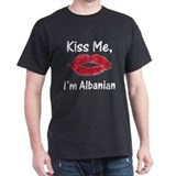 Kiss Me, I'm Albanian Black T-Shirt