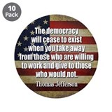 "'Jefferson: Democracy will cease to exist 3.5"" But"