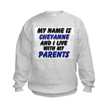 my name is cheyanne and I live with my parents Kid