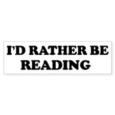 Rather be Reading Bumper Stickers