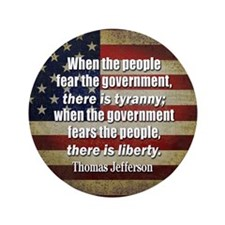 "Jefferson: Liberty vs. Tyranny 3.5"" Button (100 pa"