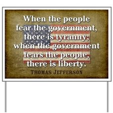 Jefferson: Liberty vs. Tyranny Yard Sign