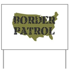 US BORDER PATROL SHIRT LOGO Yard Sign