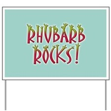 Rhubarb Rocks Yard Sign