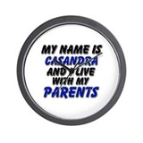 my name is casandra and I live with my parents Wal
