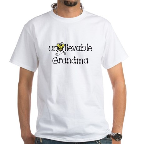 Unbelievable Grandma White T-Shirt