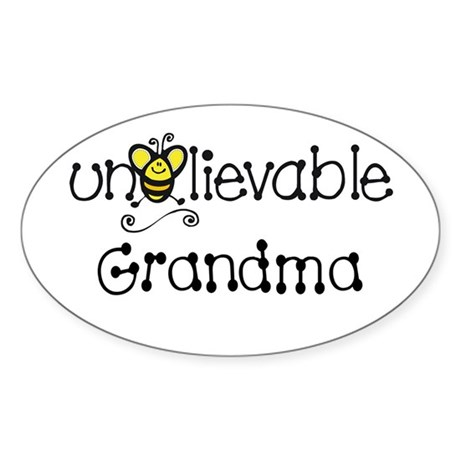 Unbelievable Grandma Oval Sticker