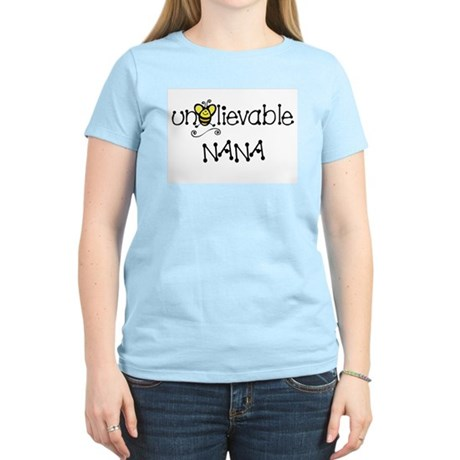 Unbelievable Nana Women's Light T-Shirt