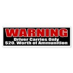 $20. Worth of Ammo Bumper Sticker (10 pk)