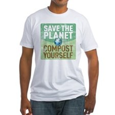 Save The Planet - Compost You Shirt