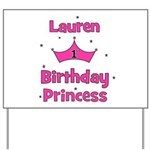 1st Birthday Princess Lauren! Yard Sign