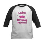 1st Birthday Princess Lauren! Kids Baseball Jersey