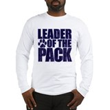 LEADER OF THE PACK Long Sleeve T-Shirt