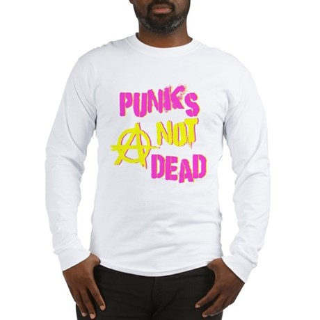 Punks Not Dead Long Sleeve T-Shirt