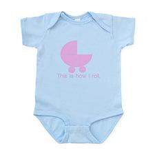 How I Roll (pink) Infant Bodysuit