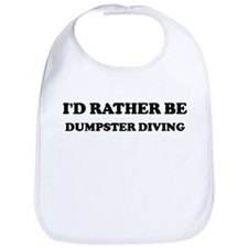 Rather be Dumpster Diving Bib