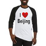 I Love Beijing Baseball Jersey