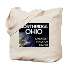 northridge ohio - greatest place on earth Tote Bag