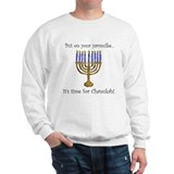 Put on Your Yarmulke... Sweatshirt