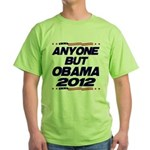 Anyone But Obama Green T-Shirt