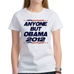 Anyone But Obama Women's T-Shirt
